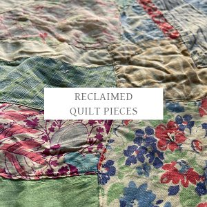 Reclaimed Quilt Pieces